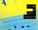 Flying On Empty Thoughts